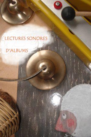 Lectures sonores compagnie toutouic pour tout petits